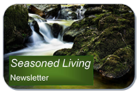 button for Seasoned Living newsletter smaller